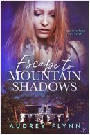 "Alt=""escape to mountain shadows by audrey flynn"""
