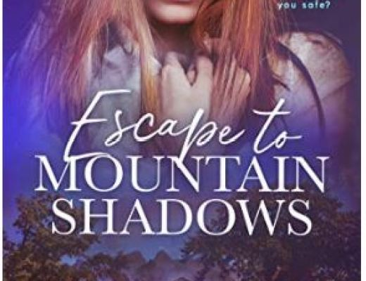 Escape to Mountain Shadows by Audrey Flynn