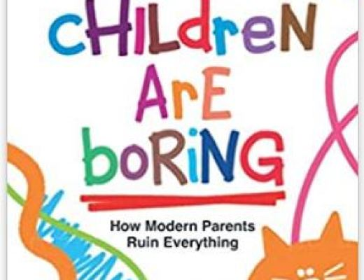 Your Children Are Boring by Tom James – Book Review