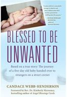 "Alt=""blessed to be unwanted by candace webb-henderson"""
