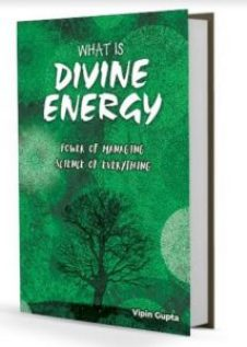 """Alt=""""what is divine energy by vipin gupta"""""""