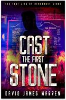 "Alt=""cast the first stone by david james warren"""