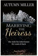 """Alt=""""marrying the heiress by autumn miller"""""""
