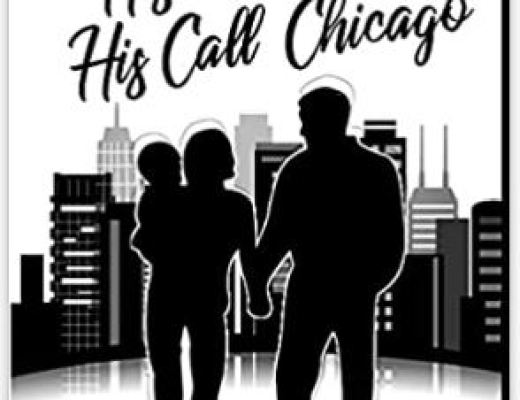The Man, His Woman, His Call, Chicagoby Theresa A. Laws