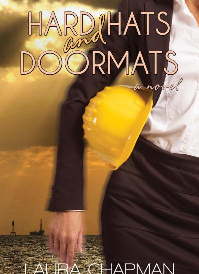 Book Cover Reveal: Hard Hats and Doormats by Laura Chapman