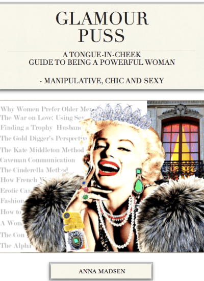 Glamour Puss – A Tongue-in-Cheek Guide on Being a Powerful Woman