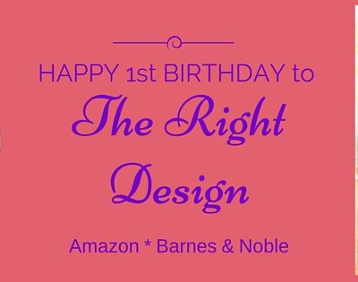 """The Right Design"" 1st Birthday Celebration"