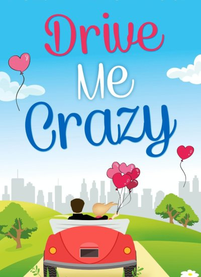 "BOOK FEATURE: ""Drive Me Crazy"""