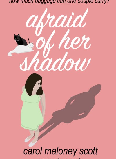 """AUTHOR & BOOK FEATURE: """"Afraid of Her Shadow"""" by Carol Maloney Scott"""