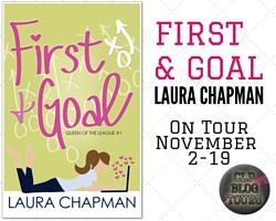 "EXCERPT of ""First & Goal"" & GUEST POST by Laura Chapman"