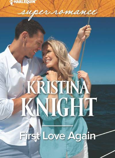 "BOOK FEATURE: ""First Love Again"" by Kristina Knight"