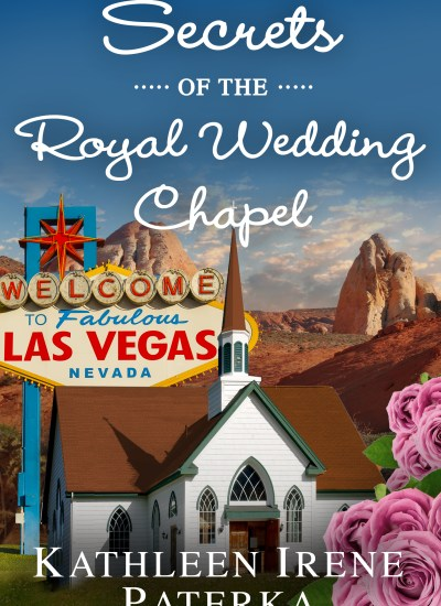 "INTERVIEW with Kathleen Irene Paterka, author of ""Secrets of the Royal Wedding Chapel"""