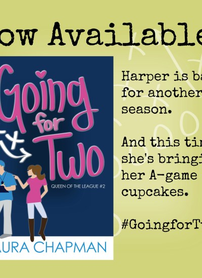 "Release Blitz: ""GOING FOR TWO"""