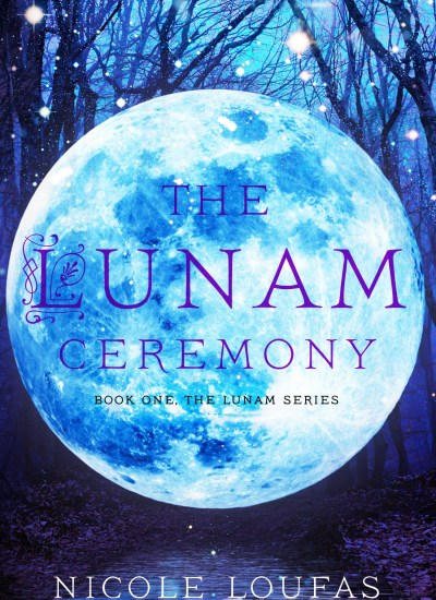 """BOOK FEATURE: """"The Lunam Ceremony"""" by Nicole Loufas"""