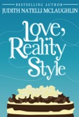 "EXCERPT: ""Love, Reality Style"" by Judith Natelli McLaughlin"