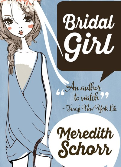 "BOOK REVIEW: ""Bridal Girl"""
