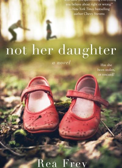 "BOOK FEATURE: ""Not Her Daughter"""