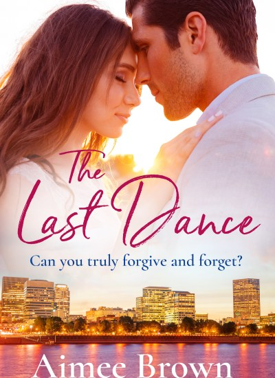 "COVER REVEAL: ""The Last Dance"" by Aimee Brown"
