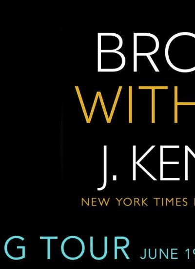 "BOOK FEATURE: ""Broken with You"" by J. Kenner"