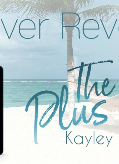 "COVER REVEAL: ""The Plus Ones"" by Kayley Loring"