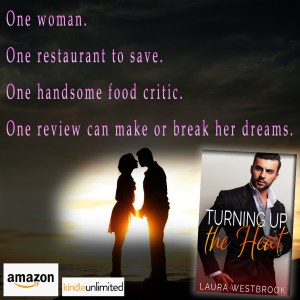 """Book Feature: """"Turning Up the Heat"""" by Laura Westbrook (@WestbrookWriter)! #GoddessLit"""