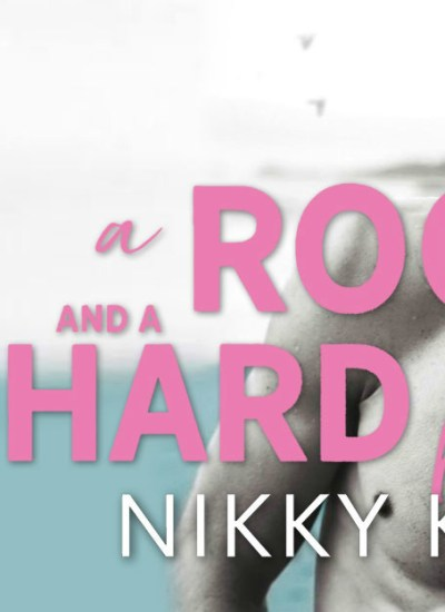 """RELEASE BLITZ: """"A Rock and a Hard Place"""" by Nikky Kaye"""