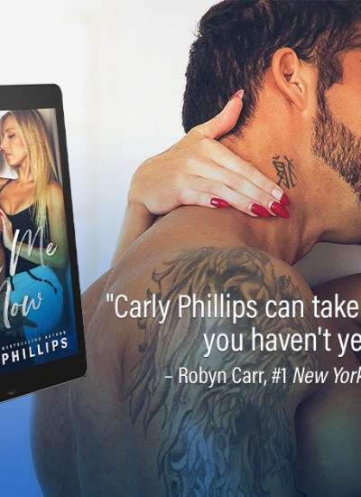 "BOOK FEATURE: ""Take Me Now"" Carly Phillips"