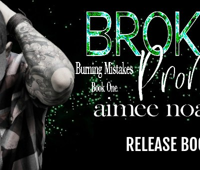 "RELEASE BOOST: ""Broken Promises"" by Aimee Noalane"