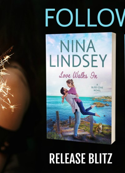 "RELEASE BLITZ: ""Love Walks In"" by Nina Lindsey"