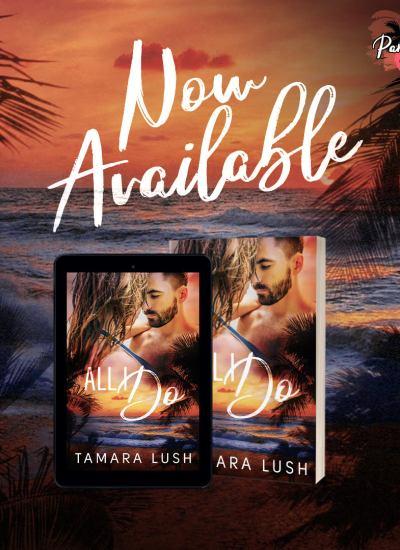 "RELEASE BLITZ: ""All I Do"" by Tamara Lush"