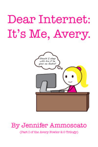 dear internet it's me avery