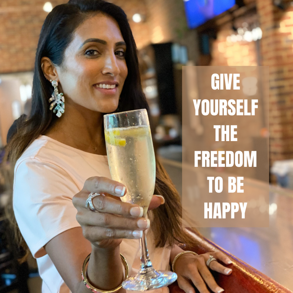 GIVE YOURSELF THE FREEDOM TO BE HAPPY