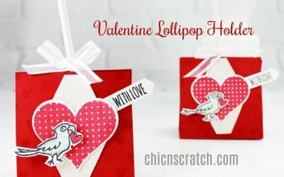 Valentines Lollipop Holder