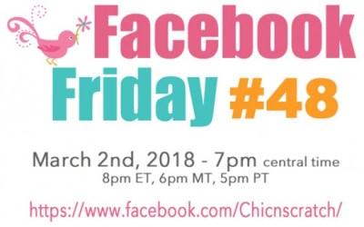 Facebook Friday – Episode #48