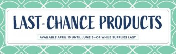 Stampin' Up! Last Chance List