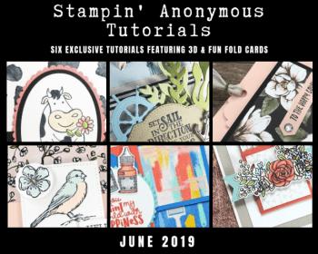 Stampin' Anonymous Tutorials June 2019