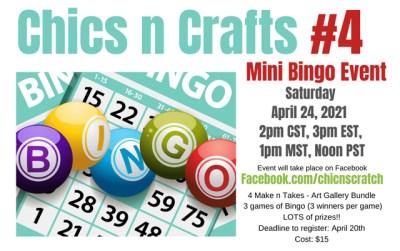 Chics n Crafts #4 Mini Bingo
