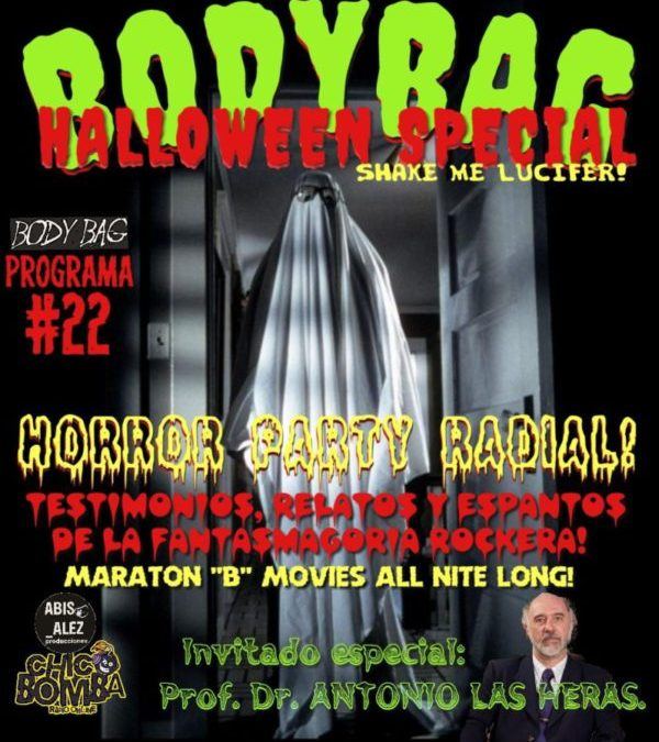 BODY BAG 2020. PROGRAMA 22. «ESPECIAL HALLOWEN»