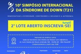 10°SIMPÓSIO INTERNACIONAL DA SÍNDROME DE DOWN (TRISSOMIA 21)