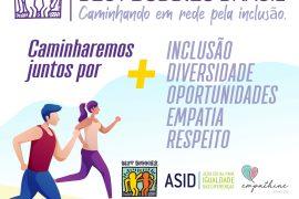 1ª Caminhada Virtual pela inclusão e respeito às diferenças