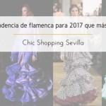¿Cuál es la tendencia de moda flamenca para 2017 que más te favorece?