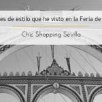 Los errores de estilo que he visto en la Feria de Sevilla 18