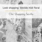 Look shopping: Vestido midi floral