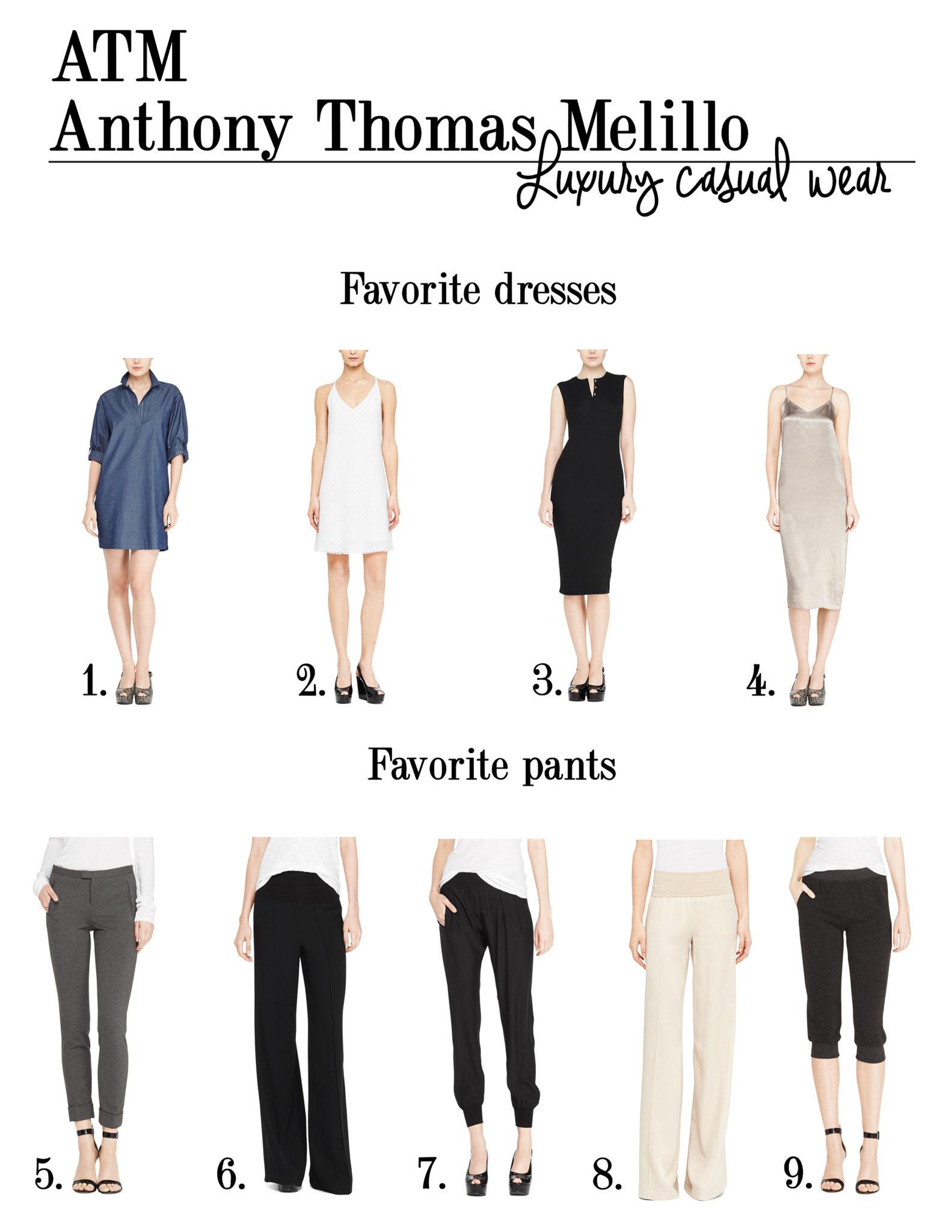 ATM Athony Thomas Meillo favorite dresses and pants