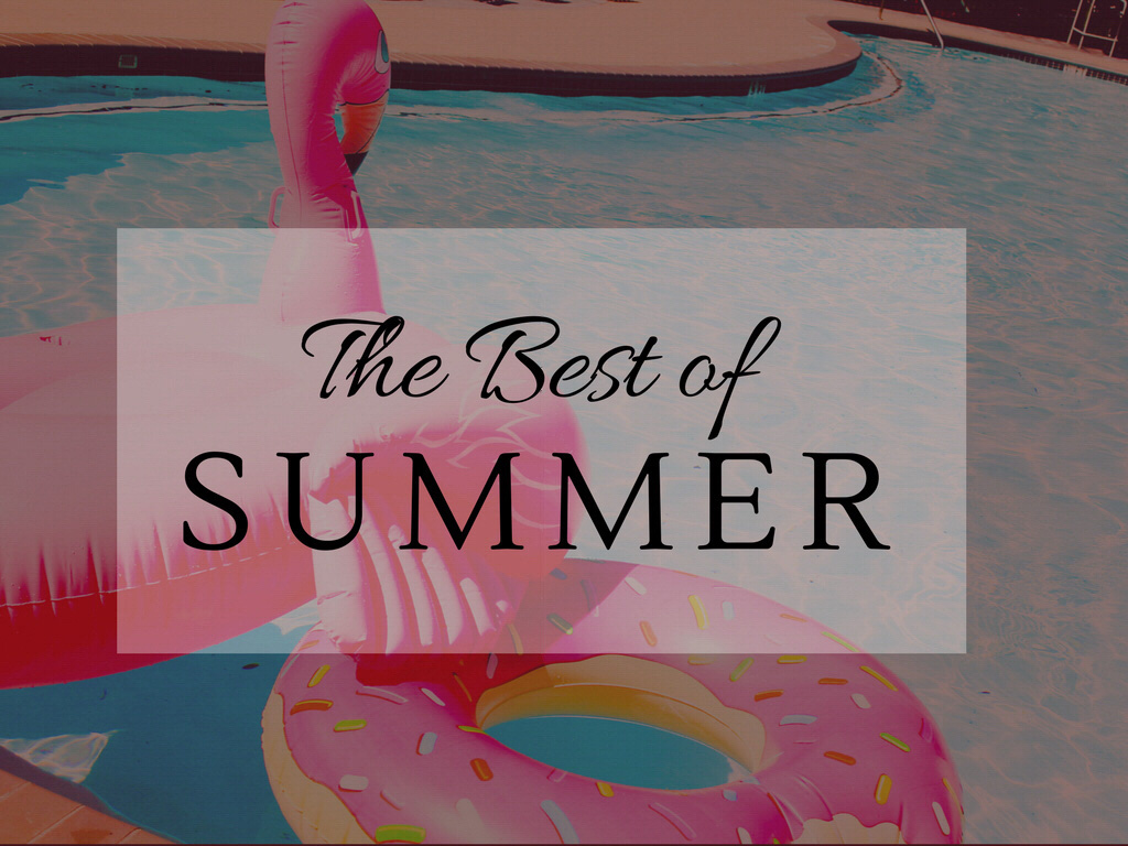 The Best of Summer 2017