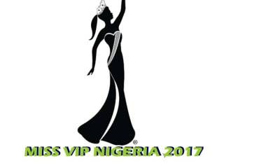 Press Release: MISS VIP NIGERIA PAGEANT 2017