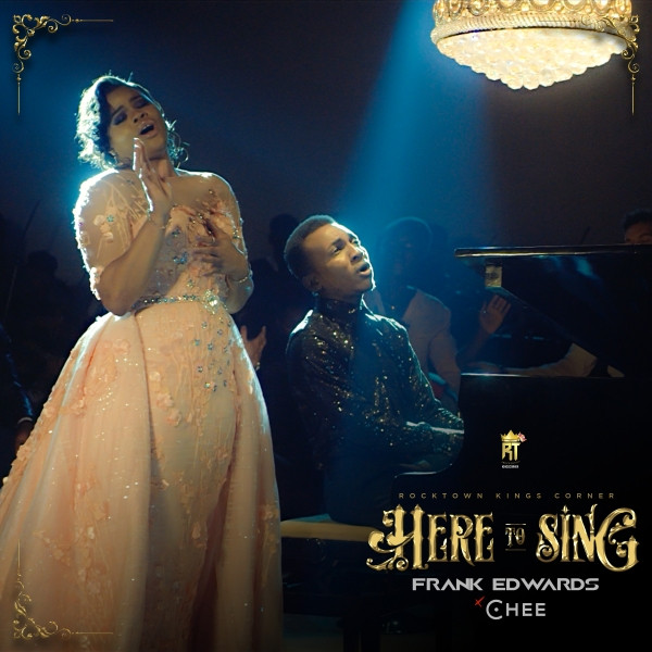 Video: Frank Edwards – 'Here to Sing' Ft. Chee