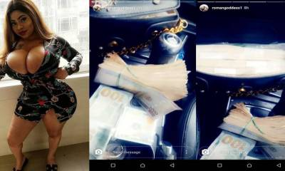 """Your Zaddy sent ₦1 million to me"" – Roman Goddess says as she flaunts wads of cash (Photos)"