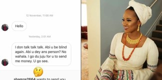 """""""Instagram beggar"""" threatens to use juju on billionaire daughter, Hauwa Indimi if she doesn't send money to him"""
