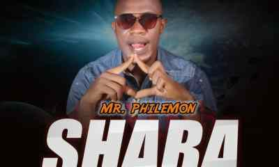 New Audio: Shaba by Mr. Philemon